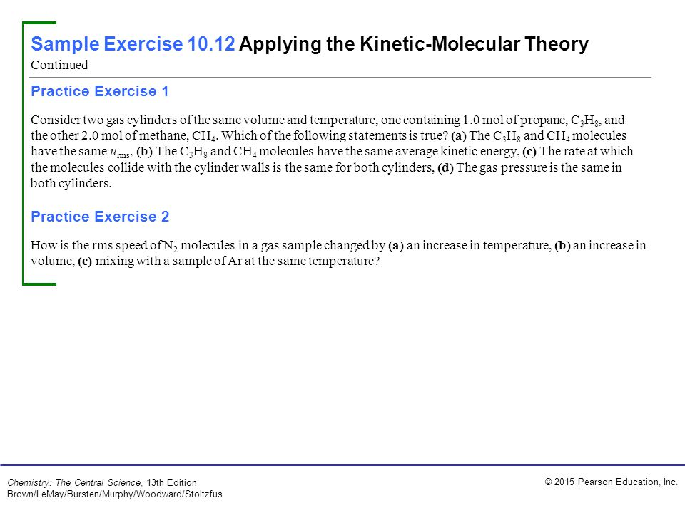 Sample Exercise 10.12 Applying the Kinetic-Molecular Theory