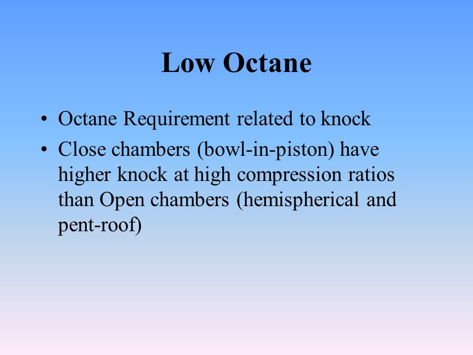 Low Octane Octane Requirement related to knock