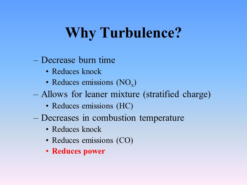 Why Turbulence Decrease burn time
