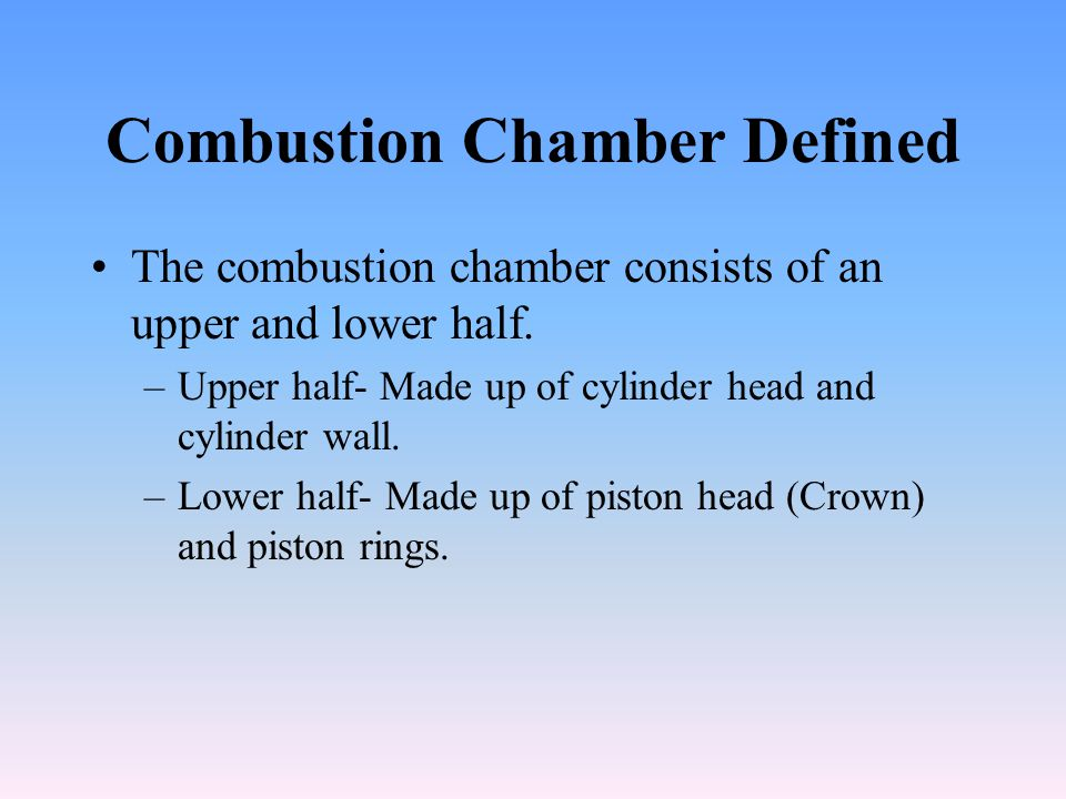 Combustion Chamber Defined
