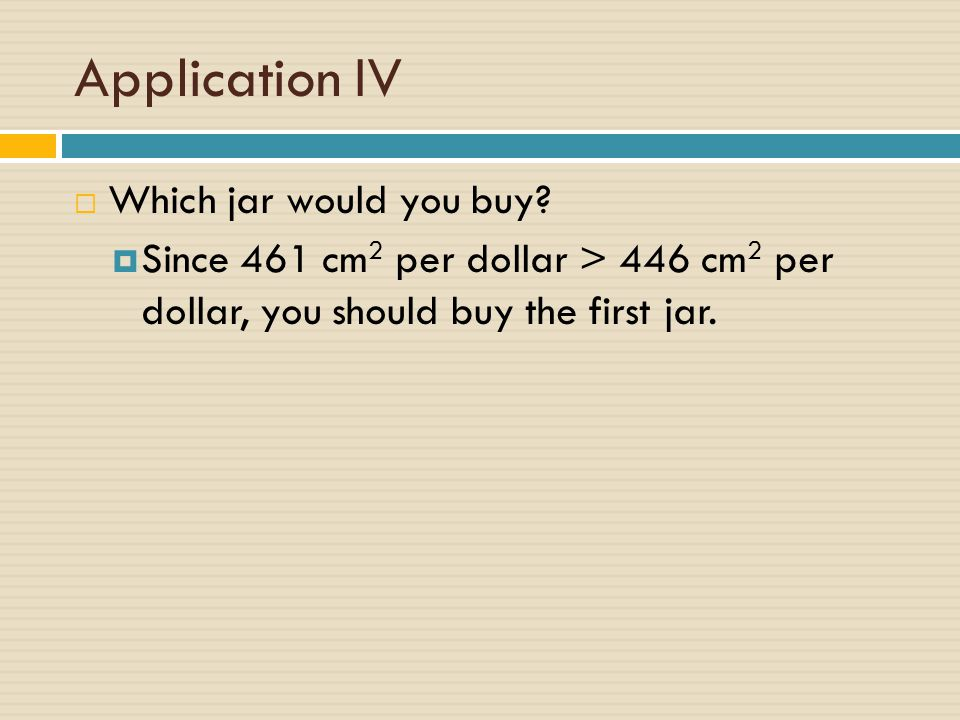 Application IV Which jar would you buy