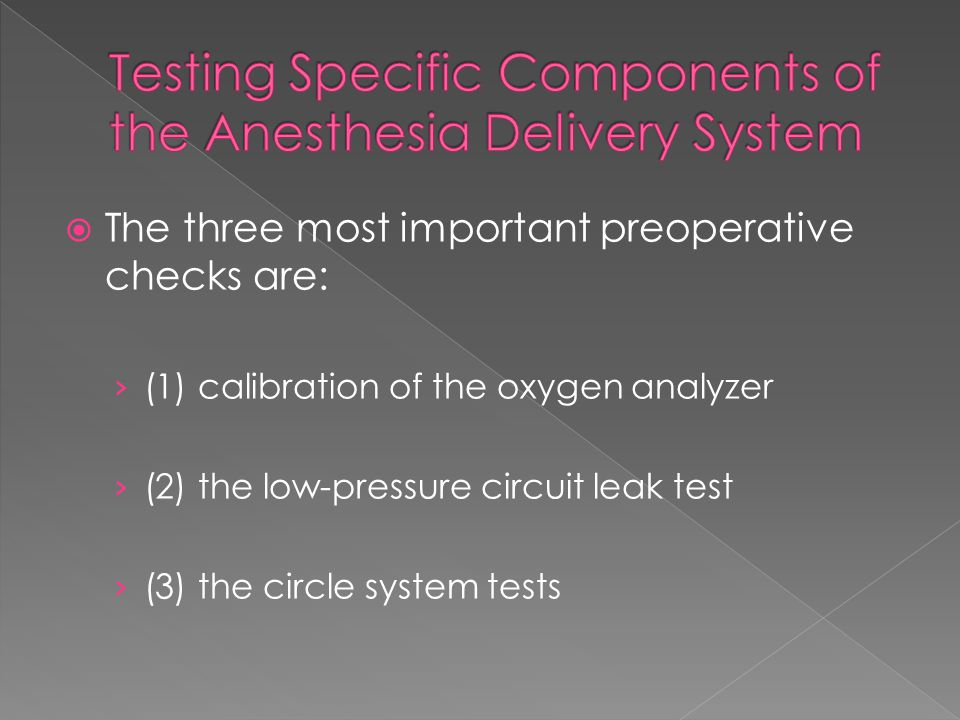 Testing Specific Components of the Anesthesia Delivery System