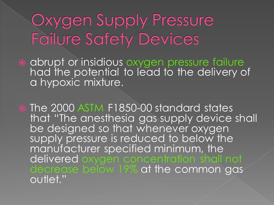 Oxygen Supply Pressure Failure Safety Devices