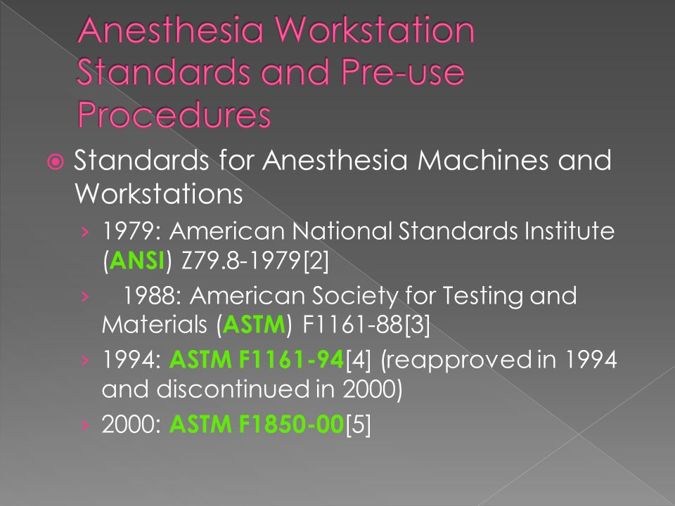Anesthesia Workstation Standards and Pre-use Procedures