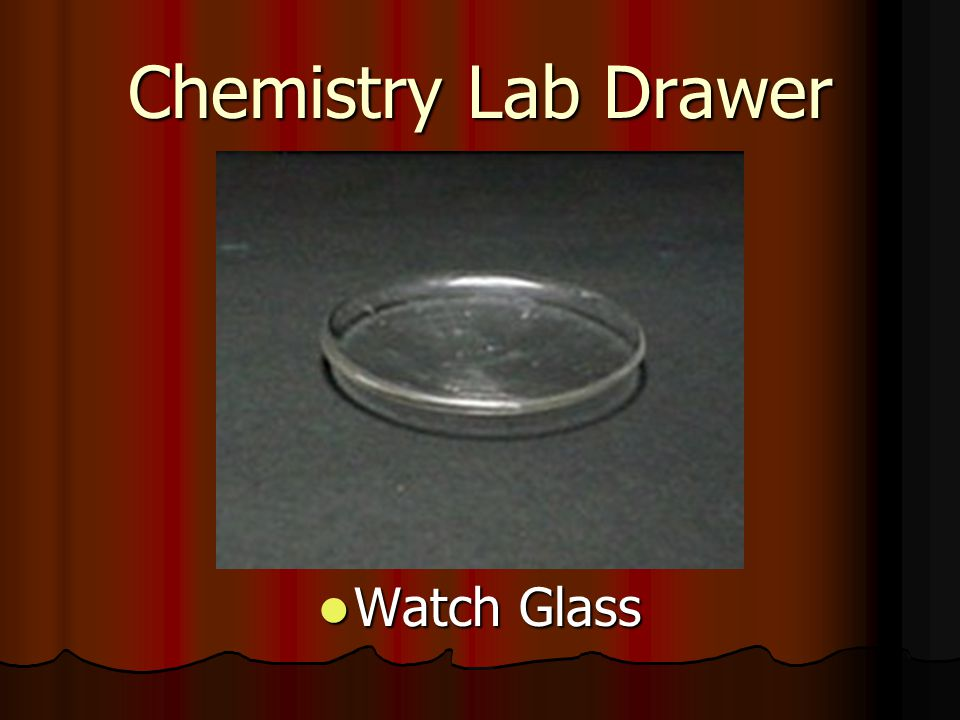 Chemistry Lab Drawer Watch Glass