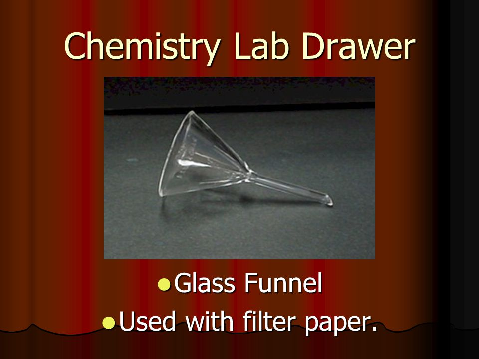 Chemistry Lab Drawer Glass Funnel Used with filter paper.