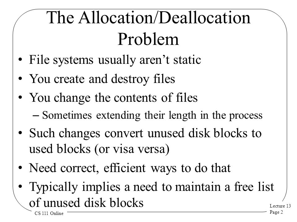 The Allocation/Deallocation Problem