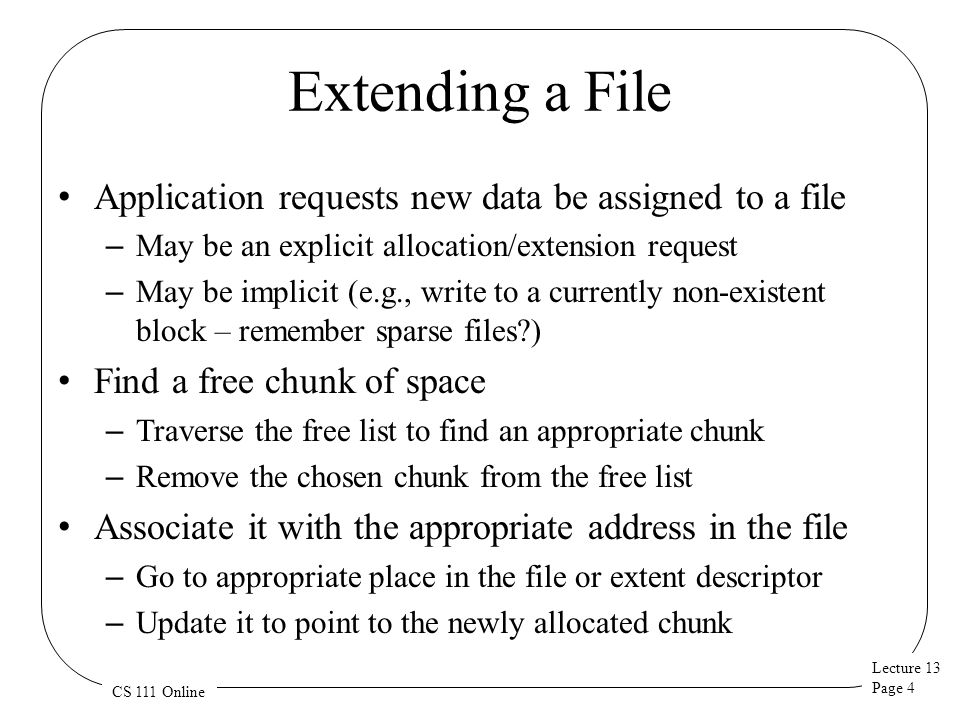 Extending a File Application requests new data be assigned to a file
