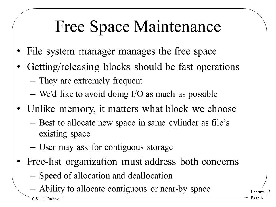 Free Space Maintenance