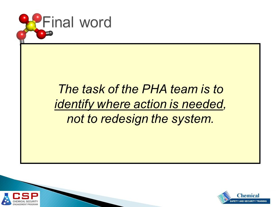 Final word The task of the PHA team is to
