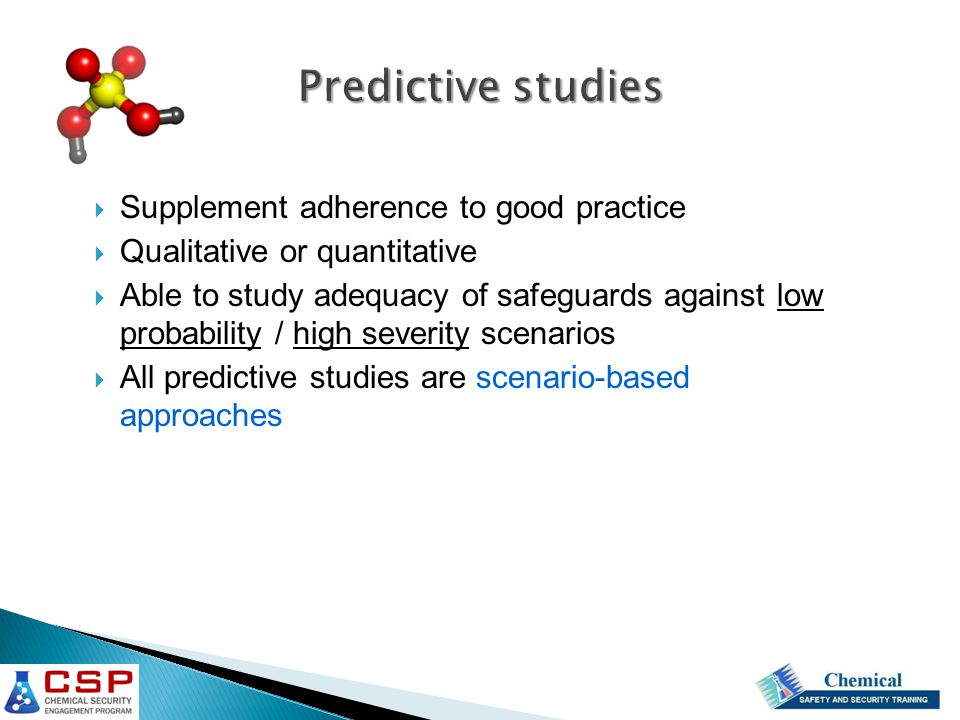 Predictive studies Supplement adherence to good practice