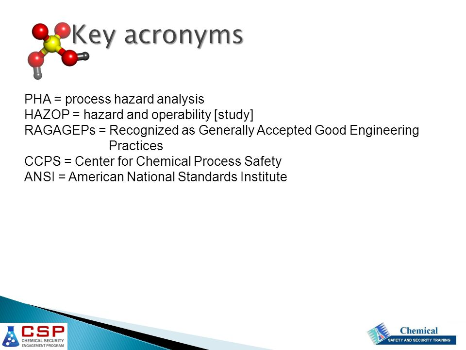 Key acronyms PHA = process hazard analysis
