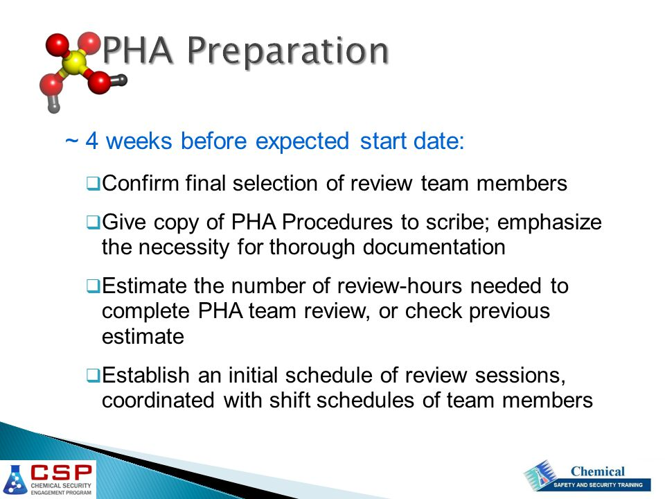 PHA Preparation ~ 4 weeks before expected start date: