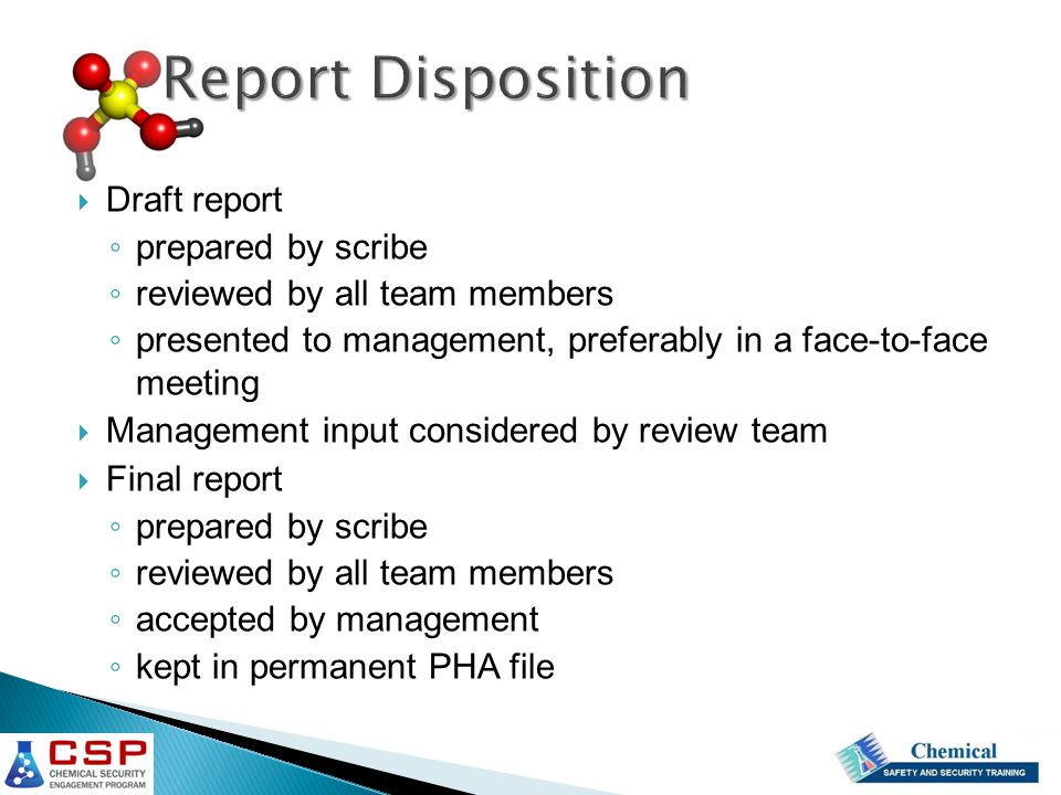 Report Disposition Draft report prepared by scribe