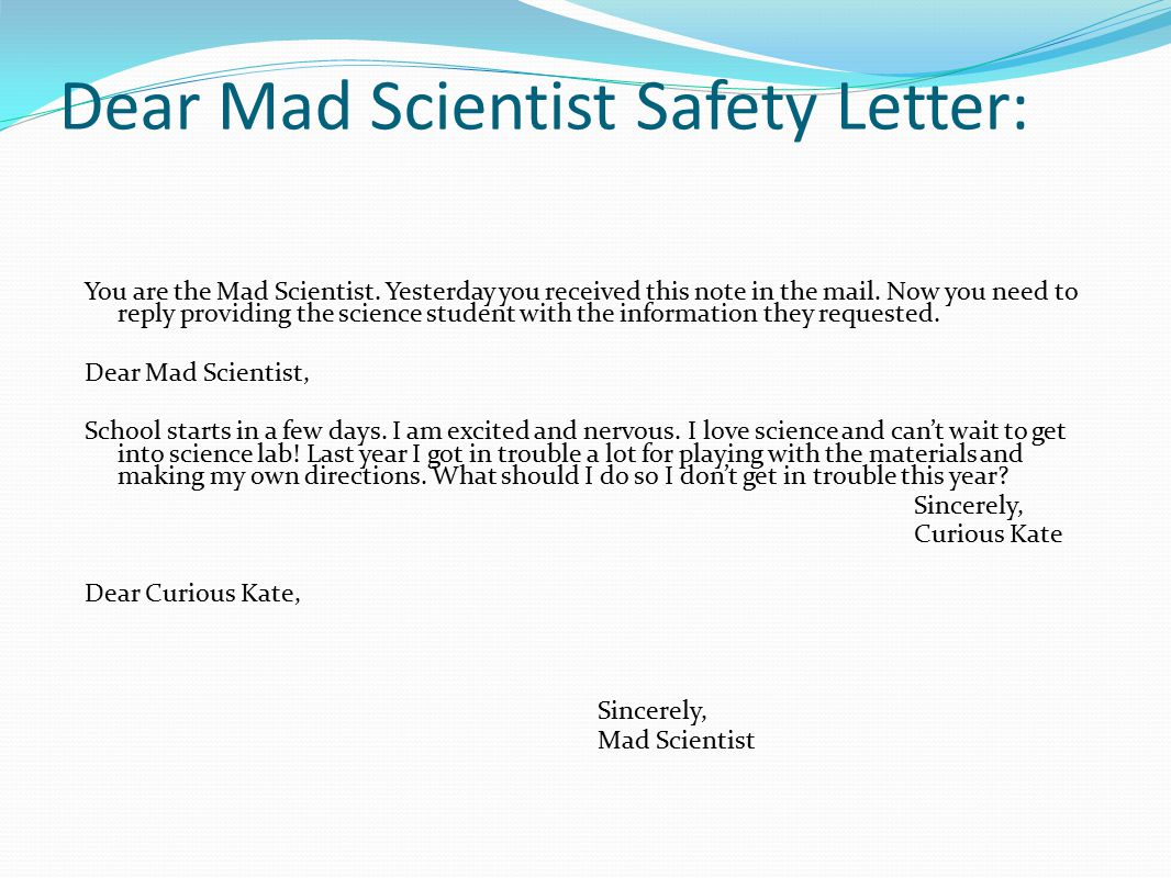 Dear Mad Scientist Safety Letter:
