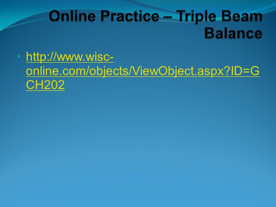 Online Practice – Triple Beam Balance