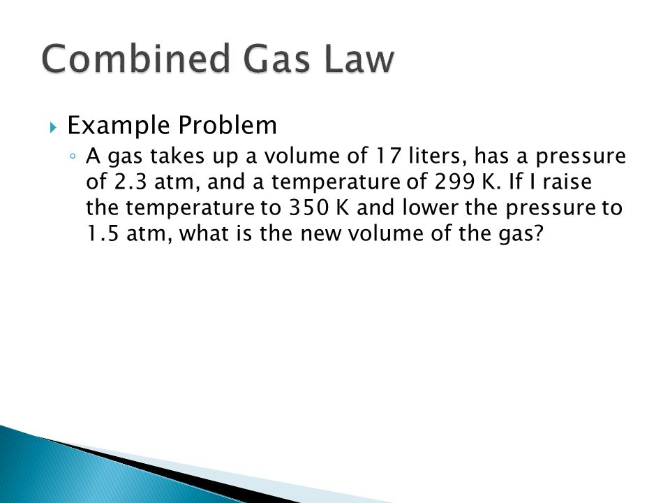 Combined Gas Law Example Problem