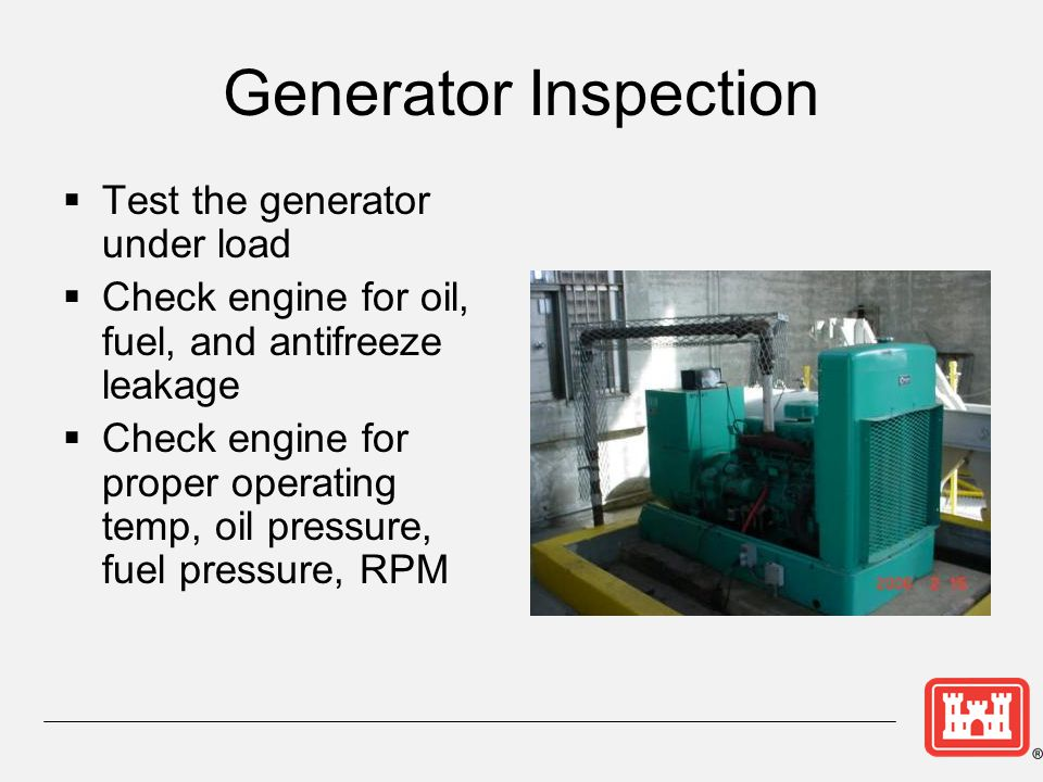 Generator Inspection Test the generator under load