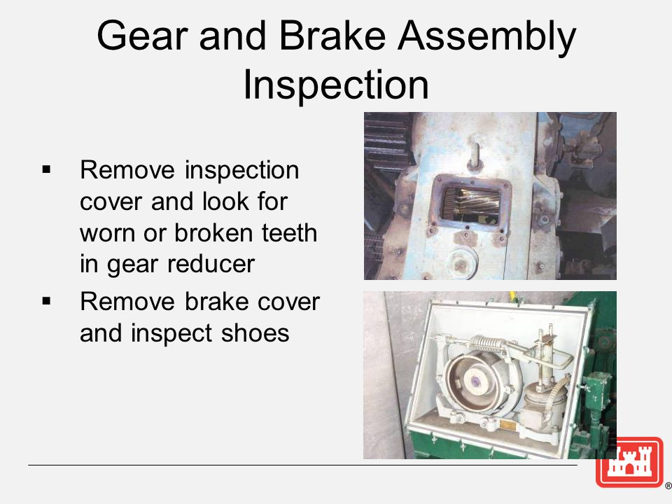 Gear and Brake Assembly Inspection