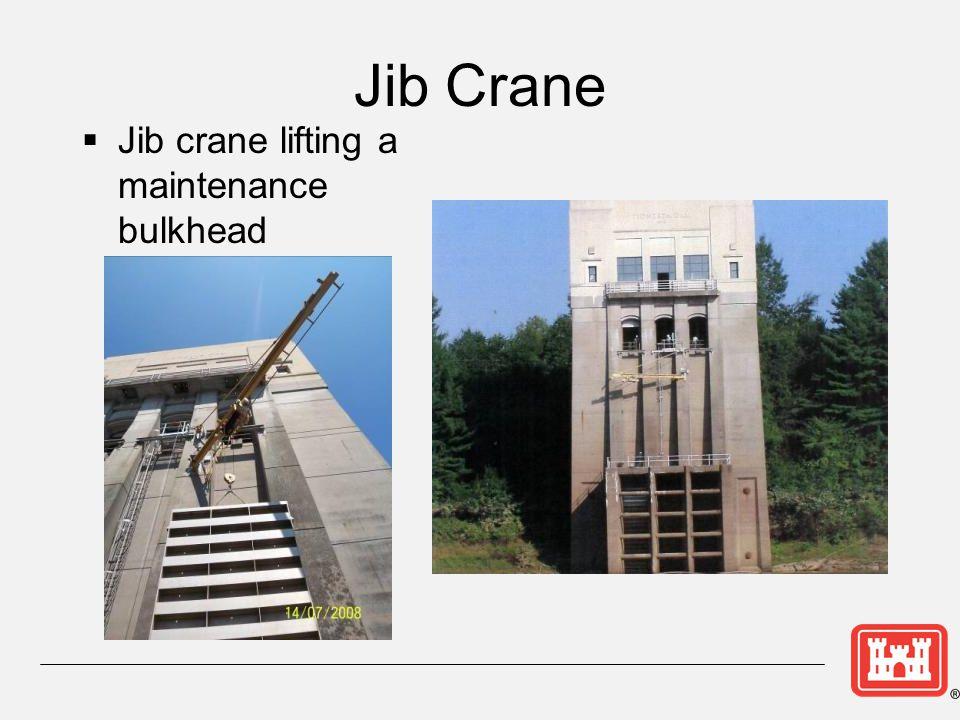 Jib Crane Jib crane lifting a maintenance bulkhead