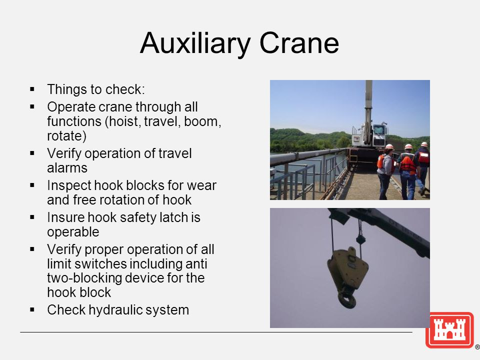 Auxiliary Crane Things to check: