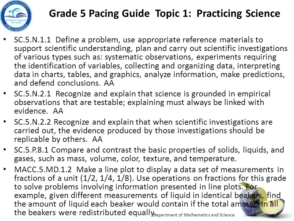 Grade 5 Pacing Guide Topic 1: Practicing Science