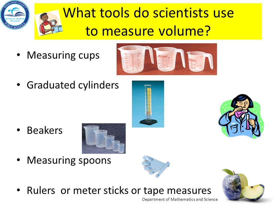 What tools do scientists use to measure volume