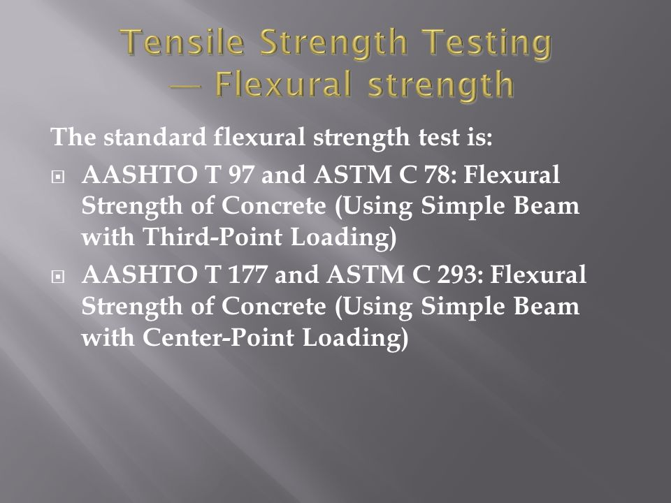 Tensile Strength Testing — Flexural strength