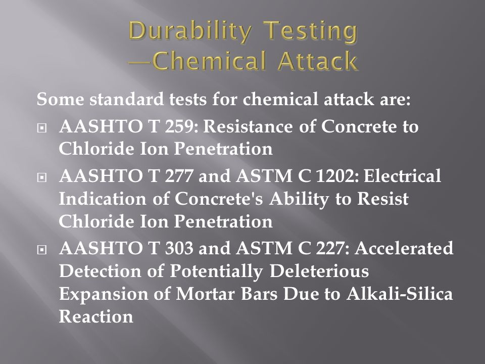 Durability Testing —Chemical Attack