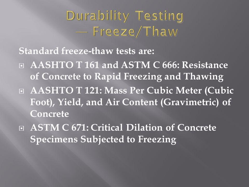Durability Testing — Freeze/Thaw