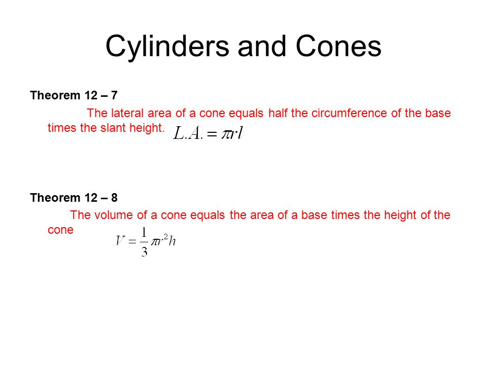 Cylinders and Cones Theorem 12 – 7