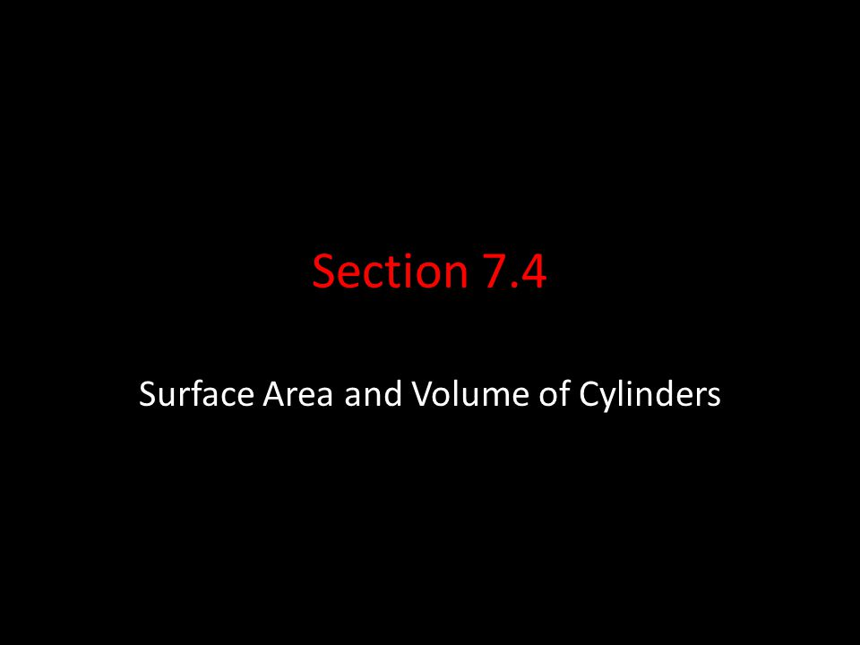 Surface Area and Volume of Cylinders