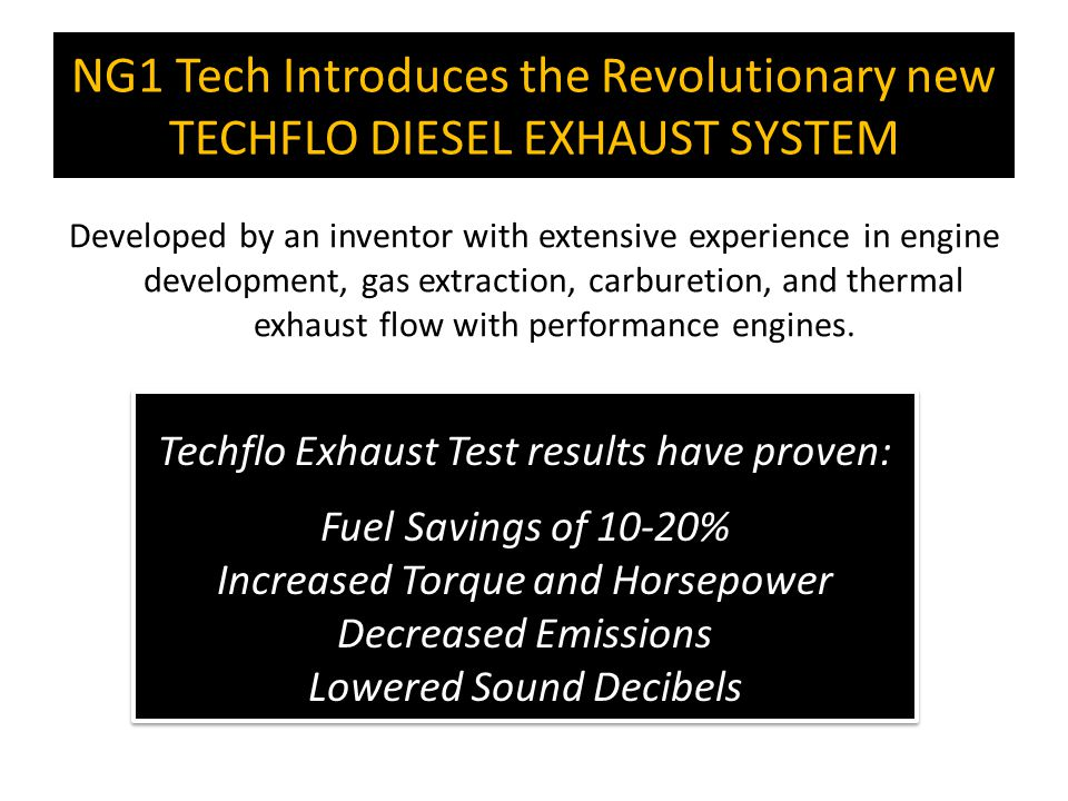 NG1 Tech Introduces the Revolutionary new TECHFLO DIESEL EXHAUST SYSTEM