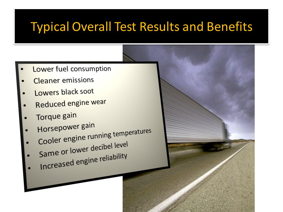 Typical Overall Test Results and Benefits