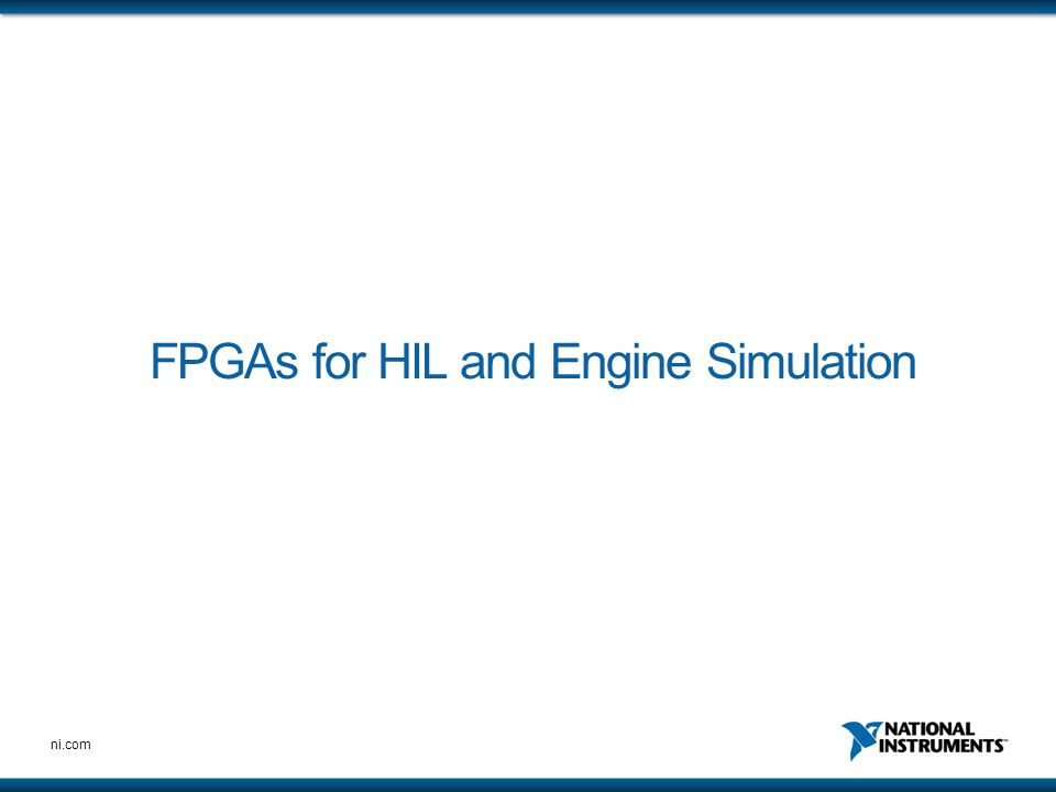 FPGAs for HIL and Engine Simulation