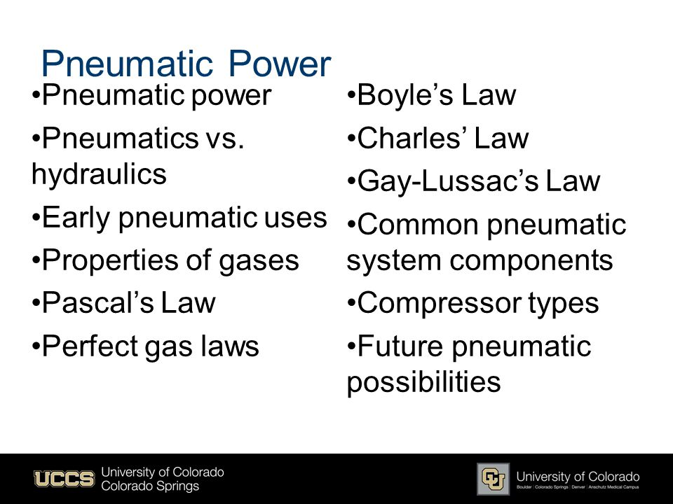 Pneumatic Power Pneumatic power Pneumatics vs. hydraulics
