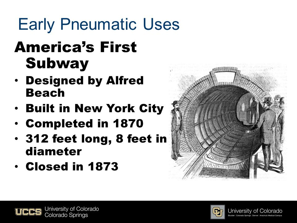 Early Pneumatic Uses America's First Subway Designed by Alfred Beach