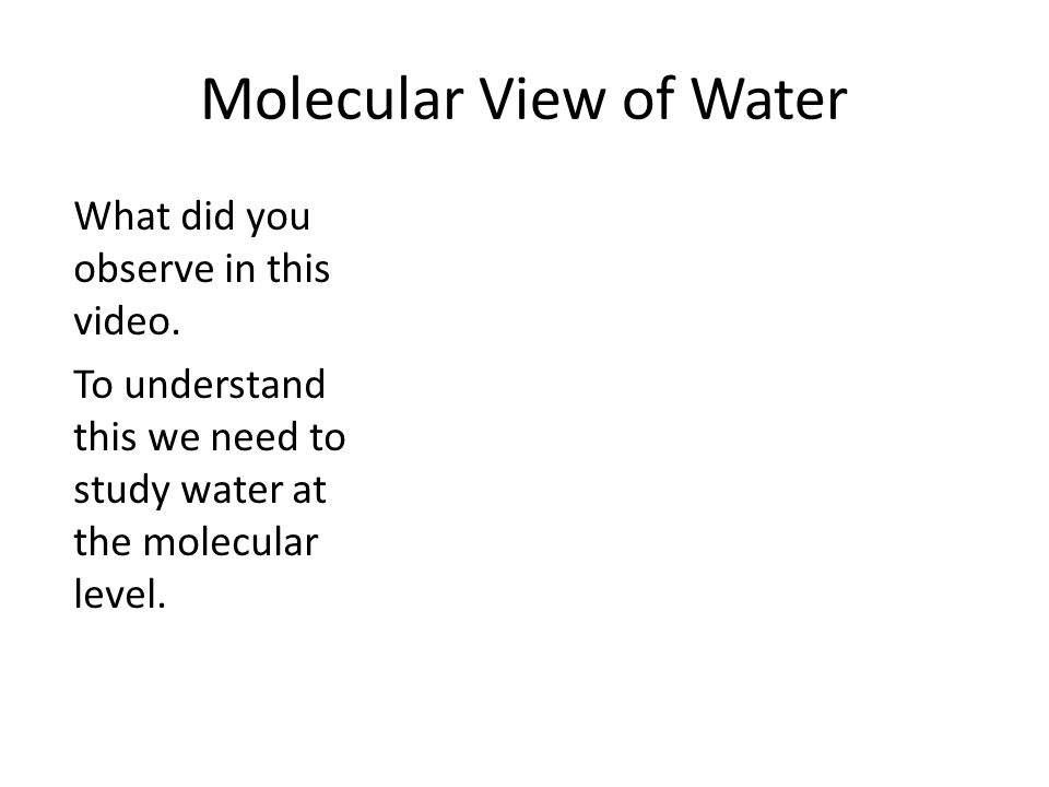 Molecular View of Water