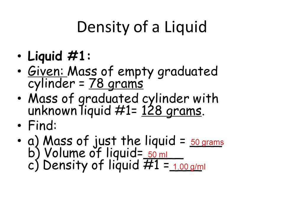 Density of a Liquid Liquid #1: