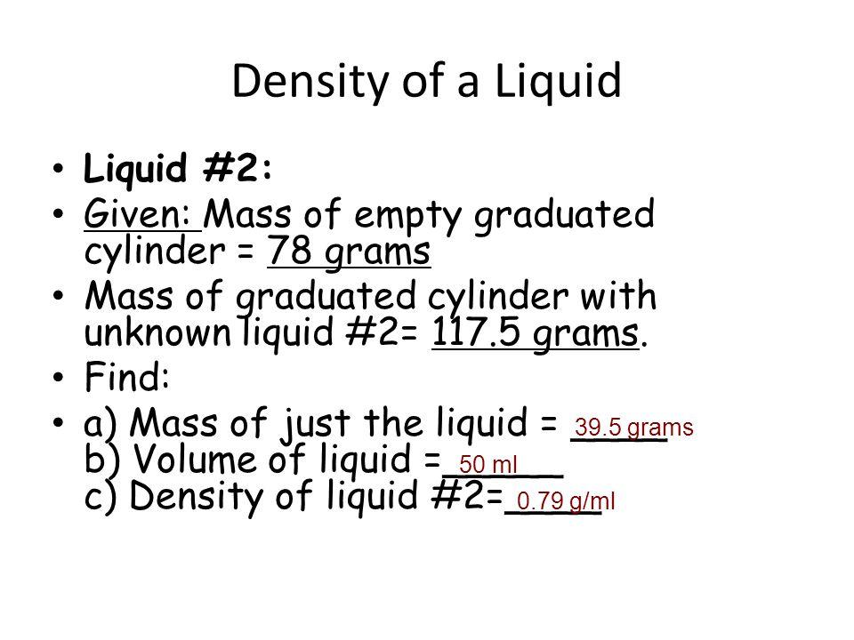 Density of a Liquid Liquid #2: