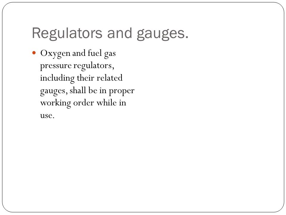 Regulators and gauges.
