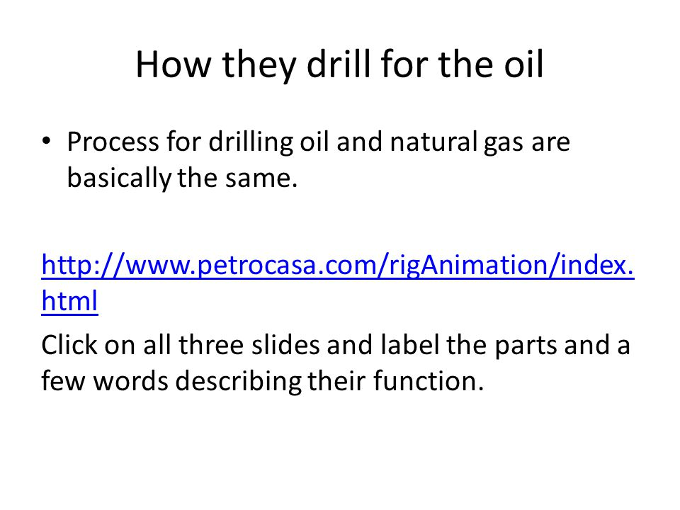 How they drill for the oil