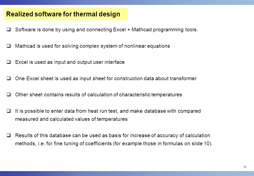 Realized software for thermal design