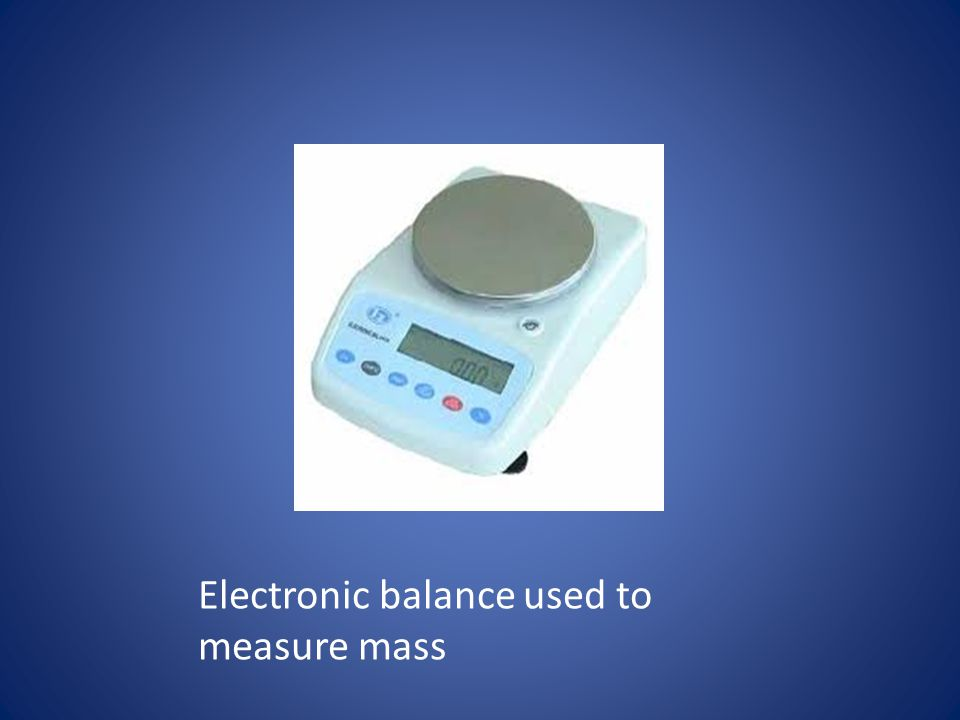 Electronic balance used to measure mass