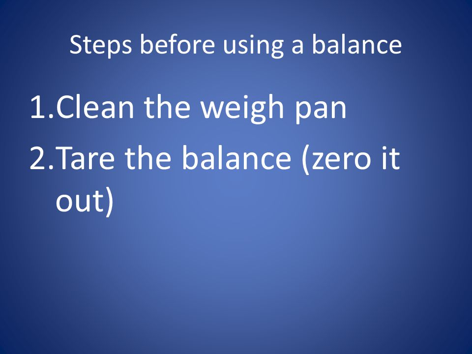 Steps before using a balance