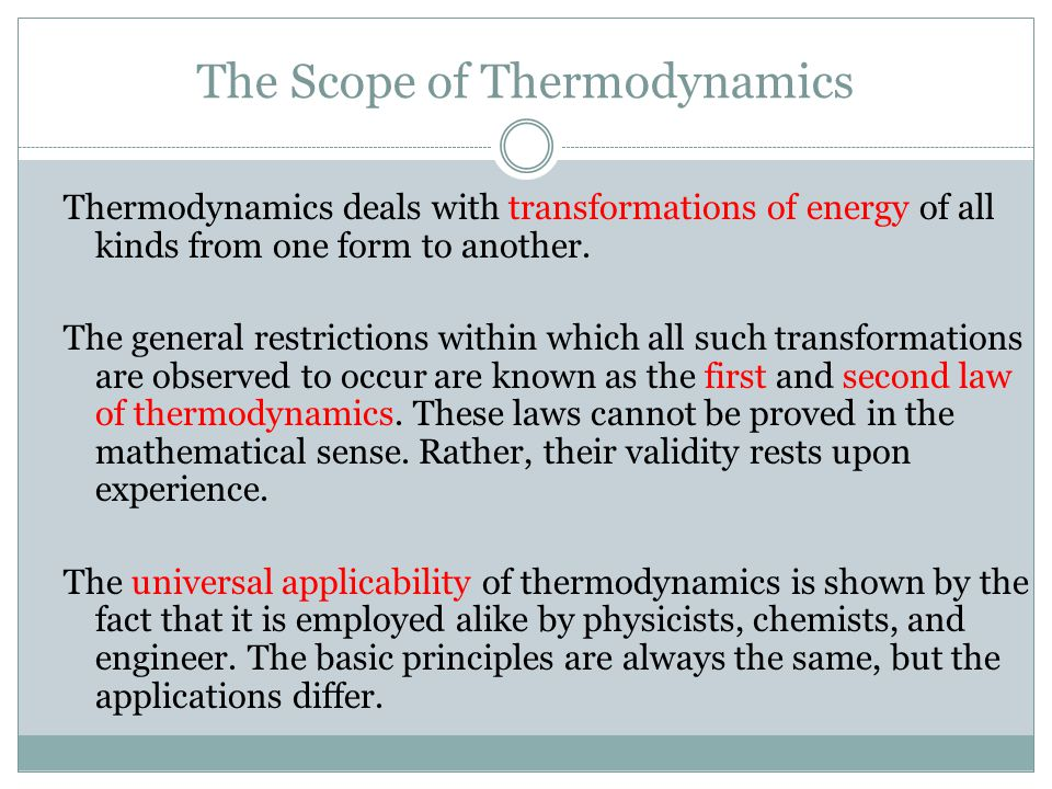 The Scope of Thermodynamics