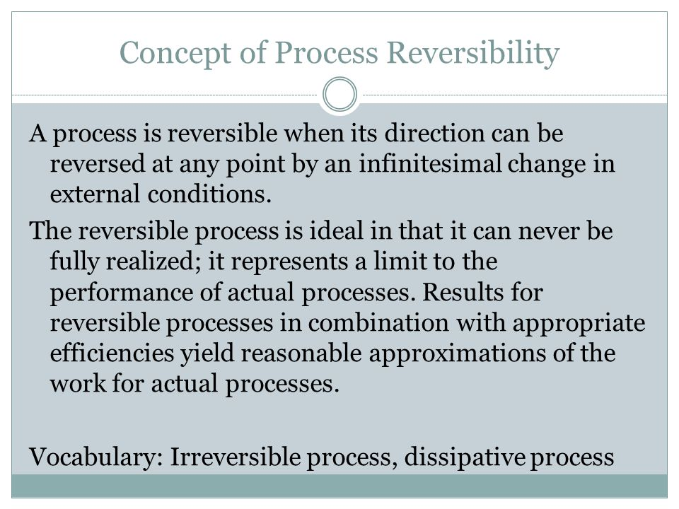 Concept of Process Reversibility