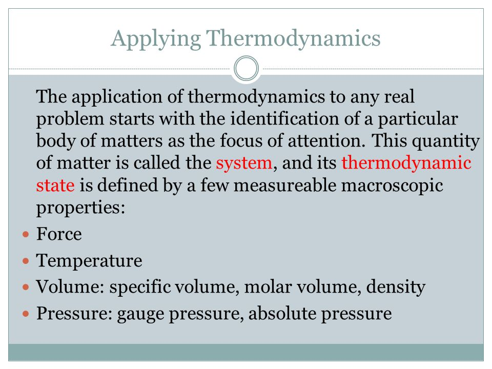 Applying Thermodynamics