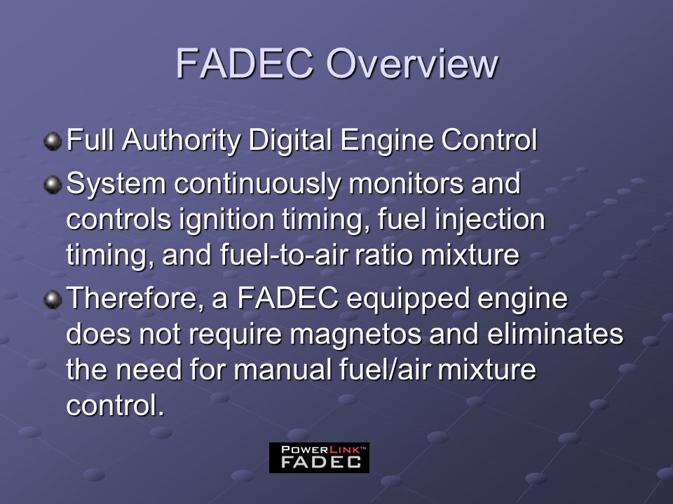 FADEC Overview Full Authority Digital Engine Control