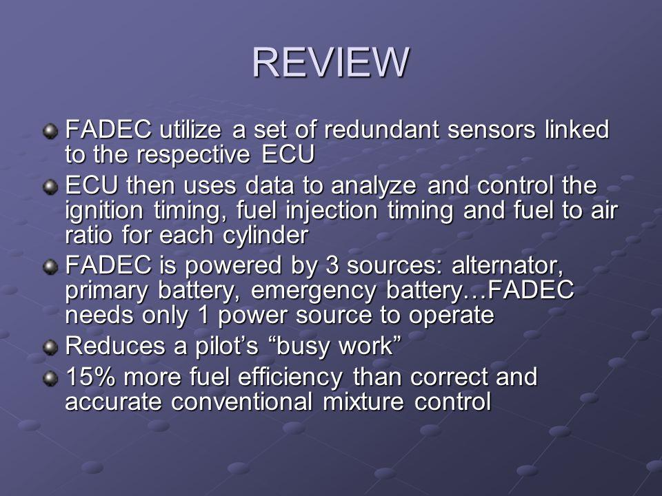 REVIEW FADEC utilize a set of redundant sensors linked to the respective ECU.